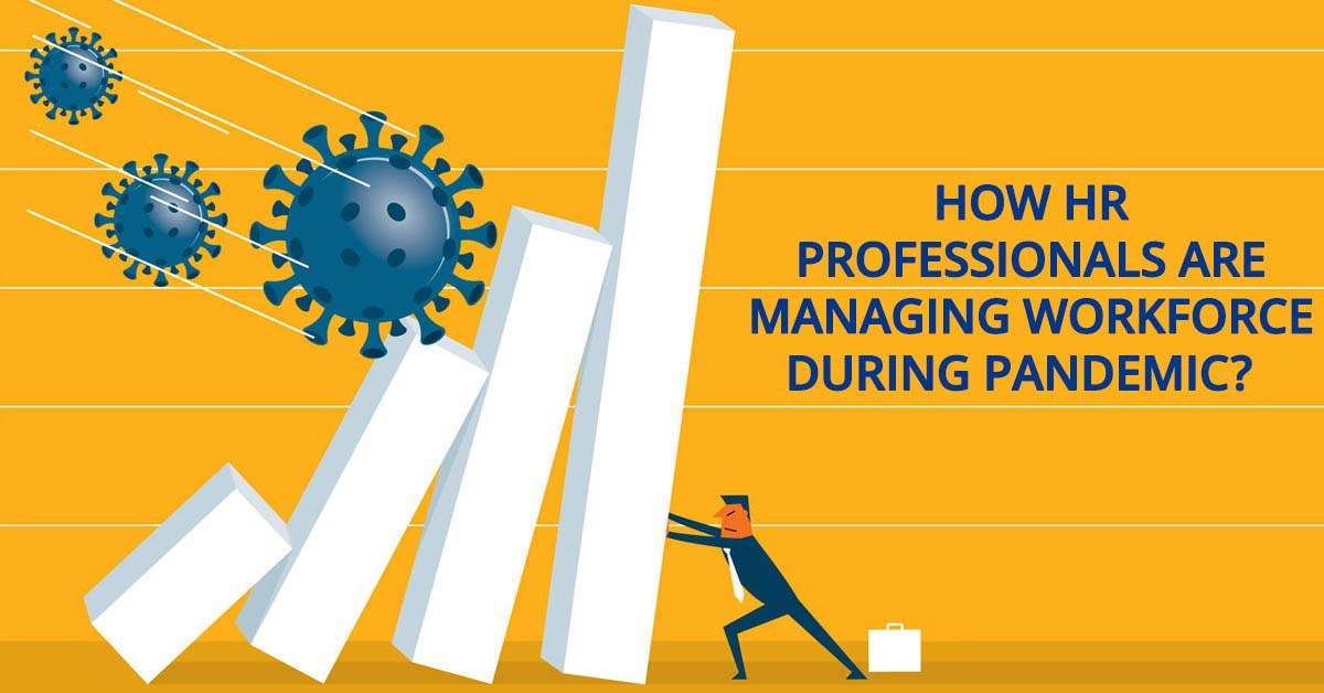 How HR Professionals are Managing Workforce-1