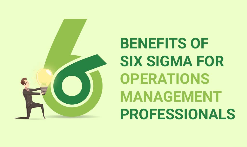 Six Sigma for Operations Management